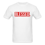T-Shirts ~ Men's T-Shirt ~ Blessed
