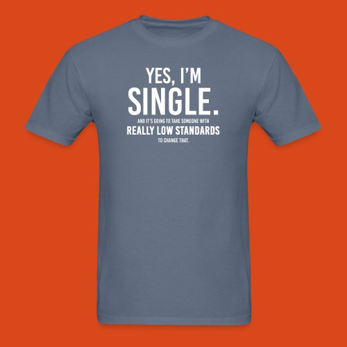 Yes, I'm Single. (Men's) - Men's T-Shirt