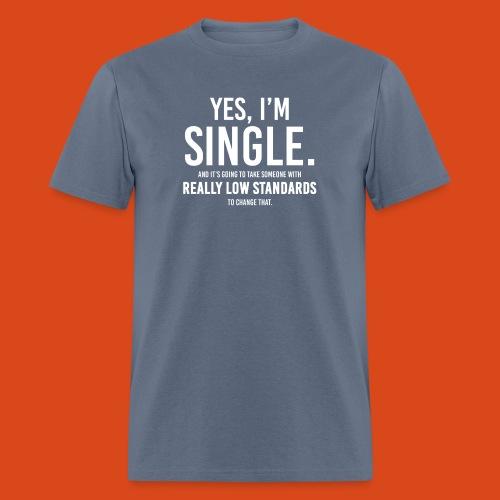 Yes, I'm Single. (Men's) - Men's T-Shirt