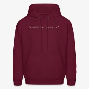 CHOOSE WISELY - Men's Hoodie