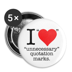 Unnecesarry quotation marks mini button. - Small Buttons