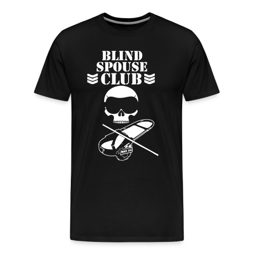 Blind Spouse Club - Men's Premium T-Shirt