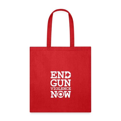 * END GUN VIOLENCE NOW !  *  - Tote Bag