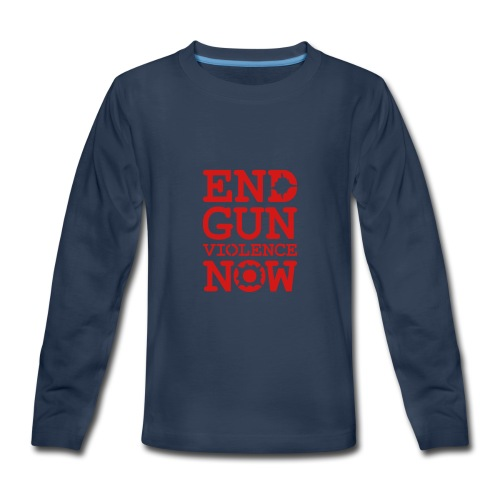 * END GUN VIOLENCE NOW !  *  - Kids' Premium Long Sleeve T-Shirt