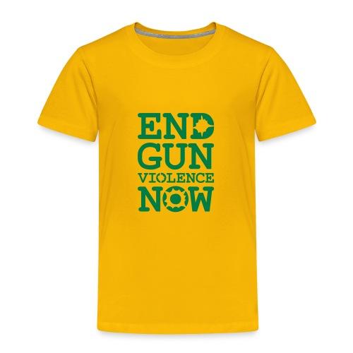 * END GUN VIOLENCE NOW !  *  - Toddler Premium T-Shirt