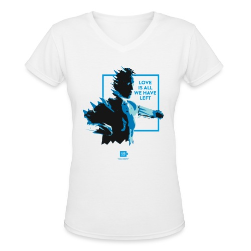 Shirts of Experience: Love Is All We Have Left (v-neck) - Women's V-Neck T-Shirt