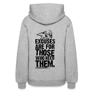 Hoodies ~ Women's Hoodie ~ Excuses are for those | Womens Hoodie (back print)