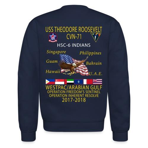 HSC-6 w/ USS THEODORE ROOSEVELT 2017-18 CRUISE SWEATSHIRT - Crewneck Sweatshirt