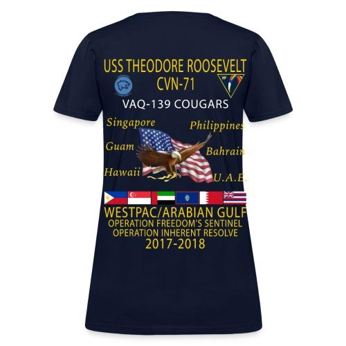 VAQ-139 w/ USS THEODORE ROOSEVELT 2017-18 WOMENS CRUISE SHIRT - Women's T-Shirt