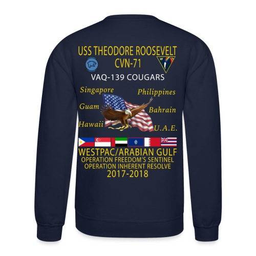 VAQ-139 w/ USS THEODORE ROOSEVELT 2017-18 CRUISE SWEATSHIRT - Crewneck Sweatshirt