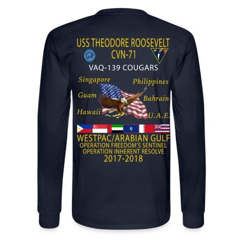VAQ-139 w/ USS THEODORE ROOSEVELT 2017-18 LONG SLEEVE CRUISE SHIRT  - Men's Long Sleeve T-Shirt