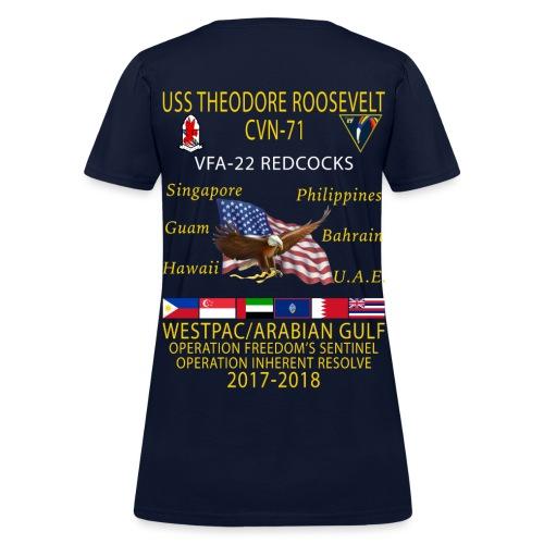 VFA-22 w/ USS THEODORE ROOSEVELT 2017-18 WOMENS CRUISE SHIRT - Women's T-Shirt