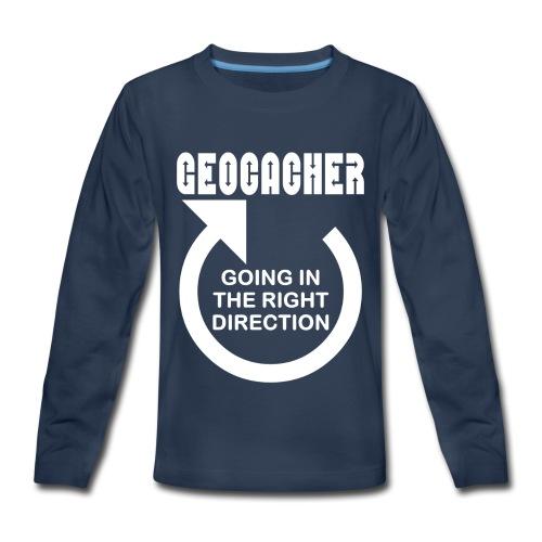 Geocacher Right Direction White Text - Kids' Premium Long Sleeve T-Shirt