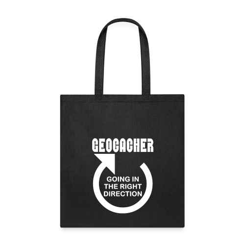 Geocacher Right Direction White Text - Tote Bag