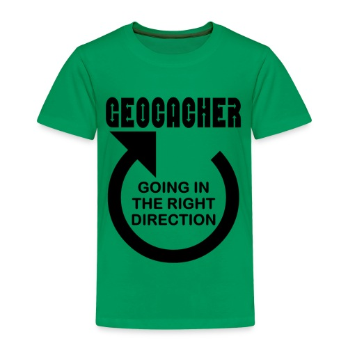 Geocacher Right Direction - Toddler Premium T-Shirt