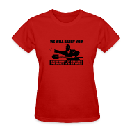 Women's T-Shirts ~ Women's T-Shirt ~ We will Barry You! Obama with shovel