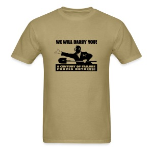 We will Barry You! Obama with shovel - Men's T-Shirt