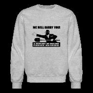 Long Sleeve Shirts ~ Men's Crewneck Sweatshirt ~ We will Barry You! Obama with shovel