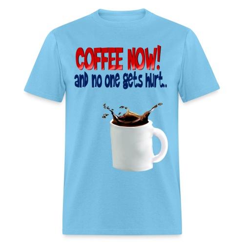 COFFEE NOW - Men's T-Shirt