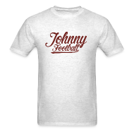 T-Shirts ~ Men's T-Shirt ~ Johnny football shirt