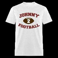 T-Shirts ~ Men's T-Shirt ~ Johnny football shirt v2