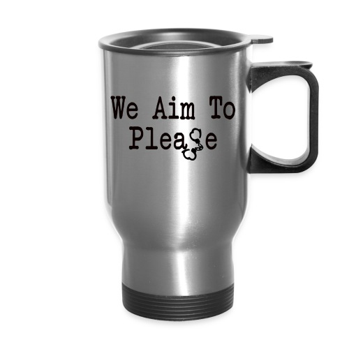 Aim To Please Coffee Travel Mug - Travel Mug
