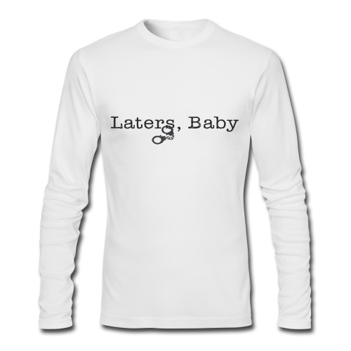 Later Baby Long Sleeve Tee - Men's Long Sleeve T-Shirt by Next Level