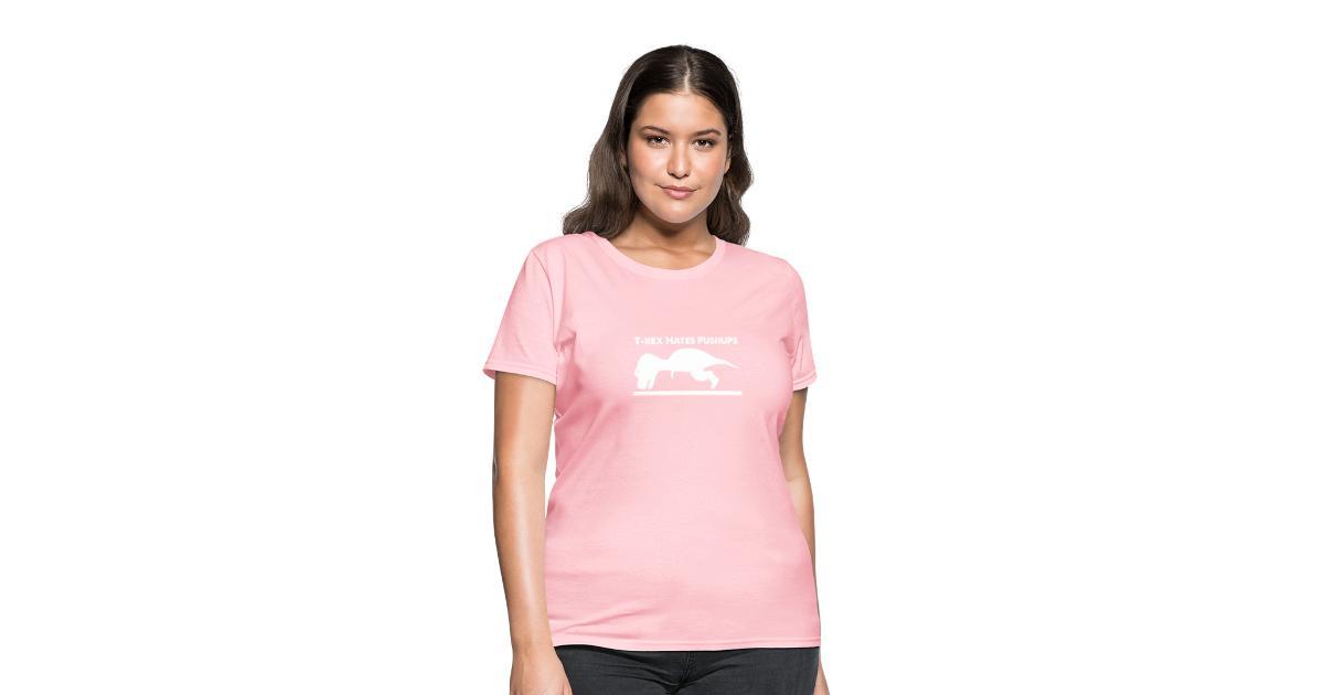 424b19bb JohnnyGs T-Shirt Shop | T-Rex Hates Pushups - Womens T-Shirt