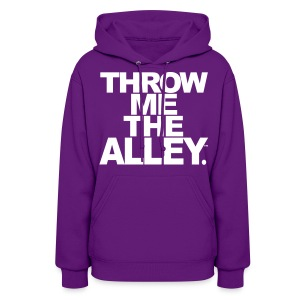 Throw me the alley™ - Women's Hoodie