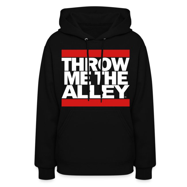 5c1fd55fe Scooter Magruders Shop!   Throw me the alley™ (Run DMC) - Womens Hoodie