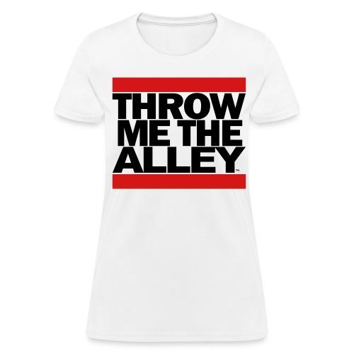 Throw me the alley™ (Run DMC)  - Women's T-Shirt