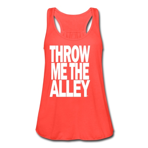 Throw me the alley™ - Women's Flowy Tank Top by Bella