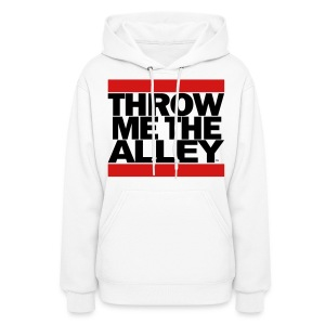 Throw me the alley™ (Run DMC)  - Women's Hoodie