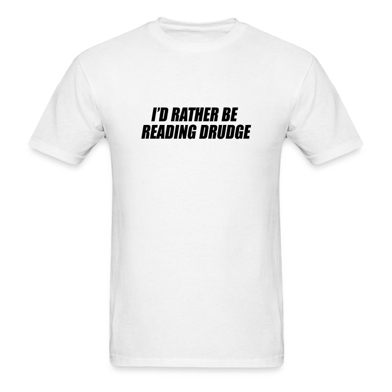 I'd rather be reading Drudge - Men's T-Shirt