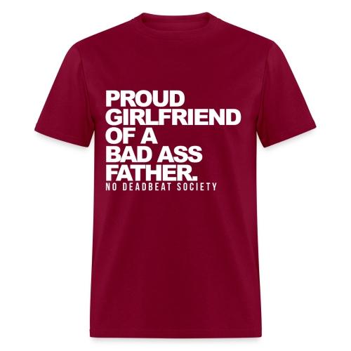 Proud Girlfriend Of A Bad Ass Father T-shirt - Men's T-Shirt