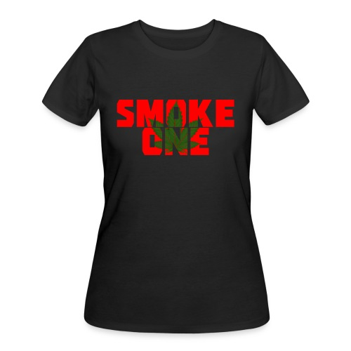Women's #SmokeOne Tee - Women's 50/50 T-Shirt