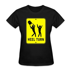 Heel Turn (Women) - Women's T-Shirt