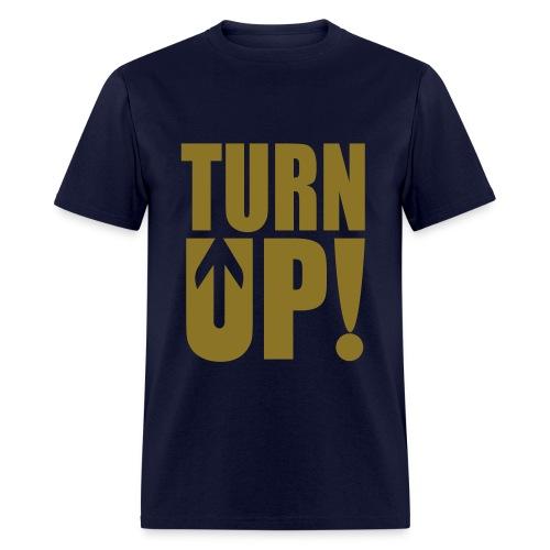 Turn Up TShirt - Men's T-Shirt