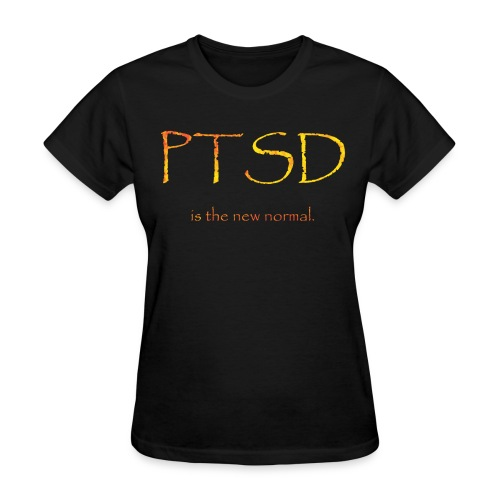 ptsd normal f - Women's T-Shirt