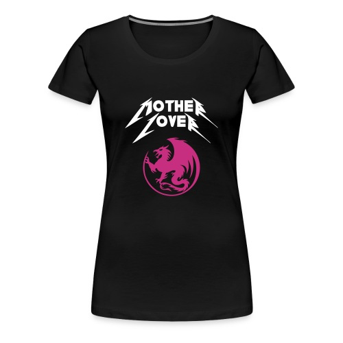 Mother Lover - Women's Premium T-Shirt