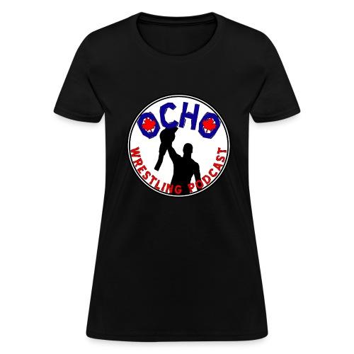 Ocho Wrestling Podcast (white background) - Women's - Women's T-Shirt