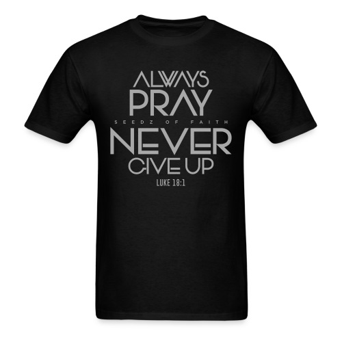 Always Pray - Men's - Men's T-Shirt