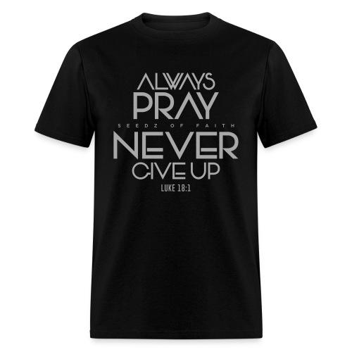 Always Pray - Men's - Men's T-Shirt