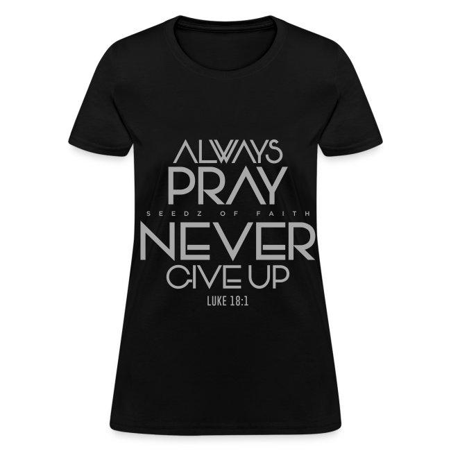 Always Pray - Women's
