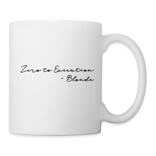 Zero to Execution Mug - Coffee/Tea Mug