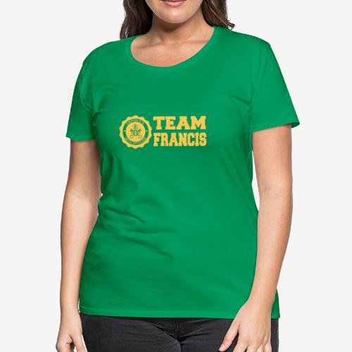 TEAM FRANCIS - Women's Premium T-Shirt