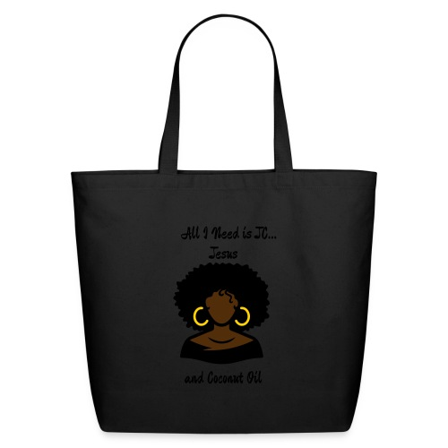 All I Need is JC...Jesus and Coconut Oil Silver Hoops Tote - Eco-Friendly Cotton Tote