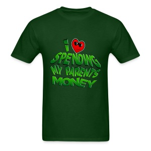 I Love Spending My Parents Money - Men's T-Shirt