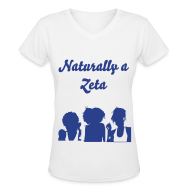 Women's T-Shirts ~ Women's V-Neck T-Shirt ~ Naturally a Zeta