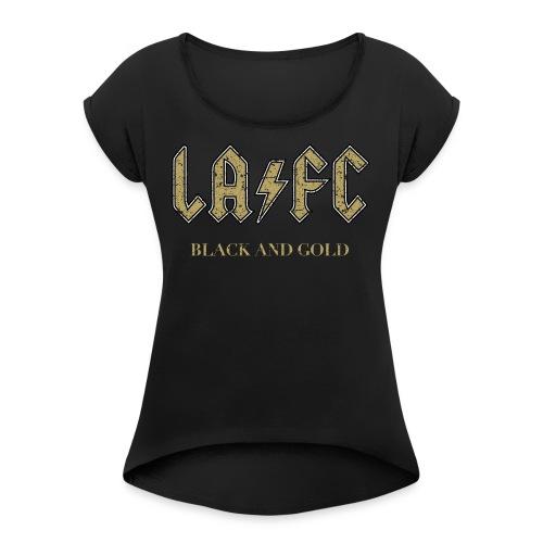 LA FC CHICK - Women's Roll Cuff T-Shirt